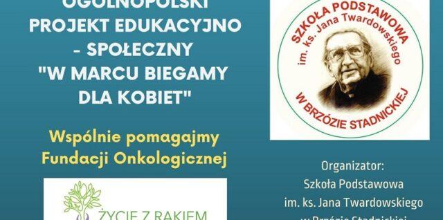 W marcu wirtualnie biegamy dla Kobiet – Ogólnopolski projekt społeczny szkół i przedszkoli
